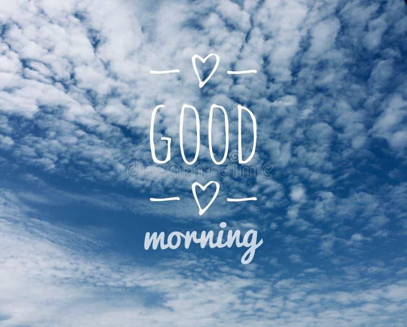Massagem do bom dia e nuvens do céu azul no fundo imagem de stock royalty free