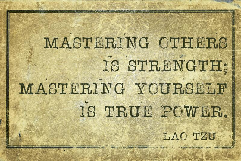 Mastering Tzu. Mastering others is strength - ancient Chinese philosopher Lao Tzu quote printed on grunge vintage cardboard stock image