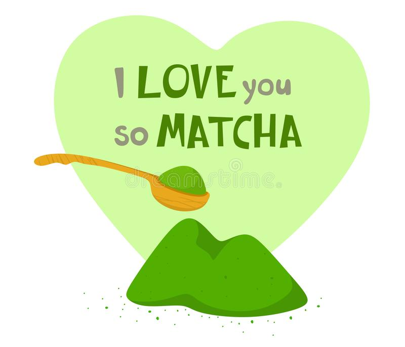 Tea match powder with a bamboo spoon and lettering in the heart. Vector illustration on white background. Tea match powder with a bamboo spoon and lettering in vector illustration
