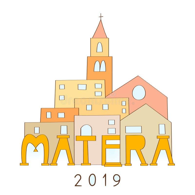 Matera europeisk huvudstad av kultur i 2019 vektor illustrationer