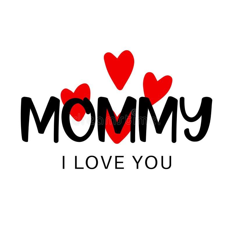 Matka dnia tekst o powitanie mamusi kocham ciebie z sercami ilustracja wektor