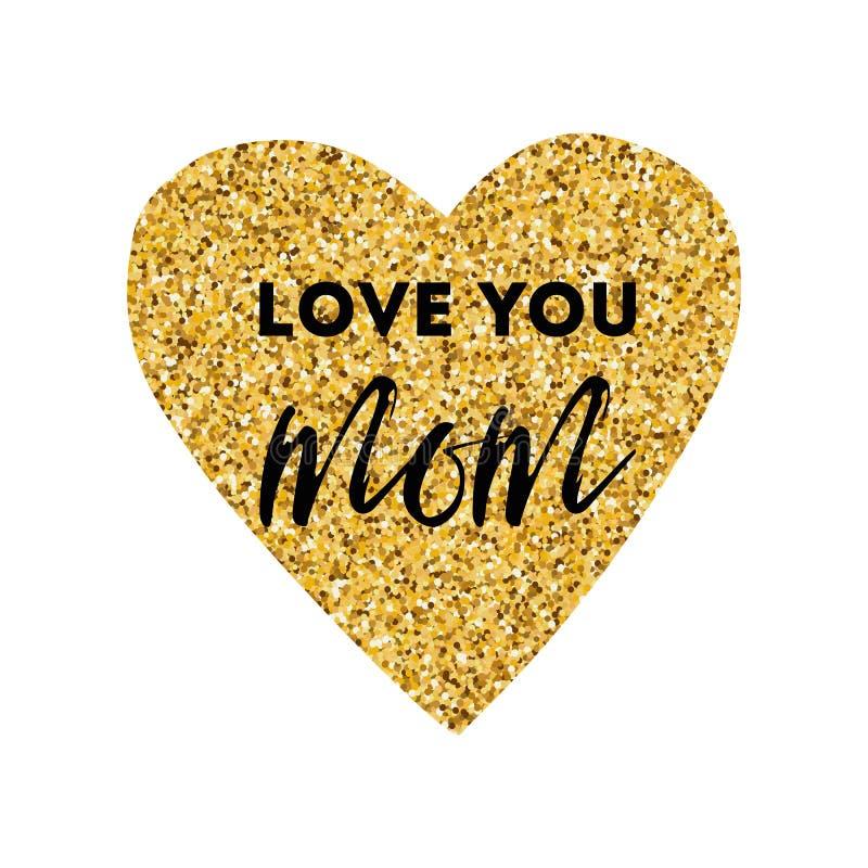 Matka dnia wektoru kartka z pozdrowieniami złote serce Tekst miłość ty mama ilustracji