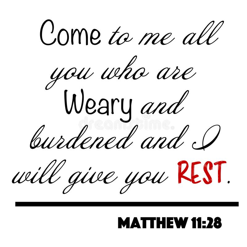 Free Matthew 11:28 - Come To Me All Who Are Weary And Burdened And I Will Give You Rest Word Design Vector On White Background For Chri Royalty Free Stock Photos - 189355948
