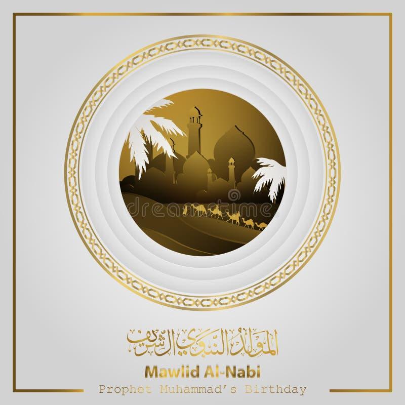 Mawlid Alnabi med den arabiska kalligrafi- och hälsalinjen arabisk handelsresande för modell på islamisk illustration för kamel stock illustrationer