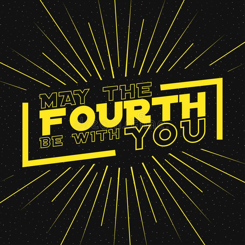 May the fourth be with you lettering with rays of burst on starry background. Design for star wars day. Vector. May the fourth be with you lettering with rays royalty free illustration