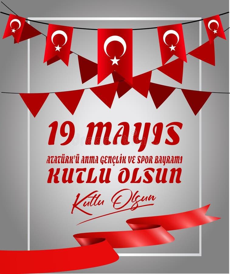 19 mayis Ataturk 'u Anma, Genclik VE Spor Bayrami, Übersetzung: 19 können Gedenken von Tag Ataturk, der Jugend und des Sports, stock abbildung