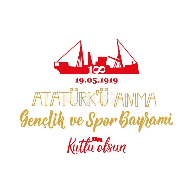 """19 mayis Ataturk """"u Anma, Genclik ve Spor Bayrami, перевод: 19 могут чествование Ataturk, молодости и спортивного фестиваля иллюстрация вектора"""