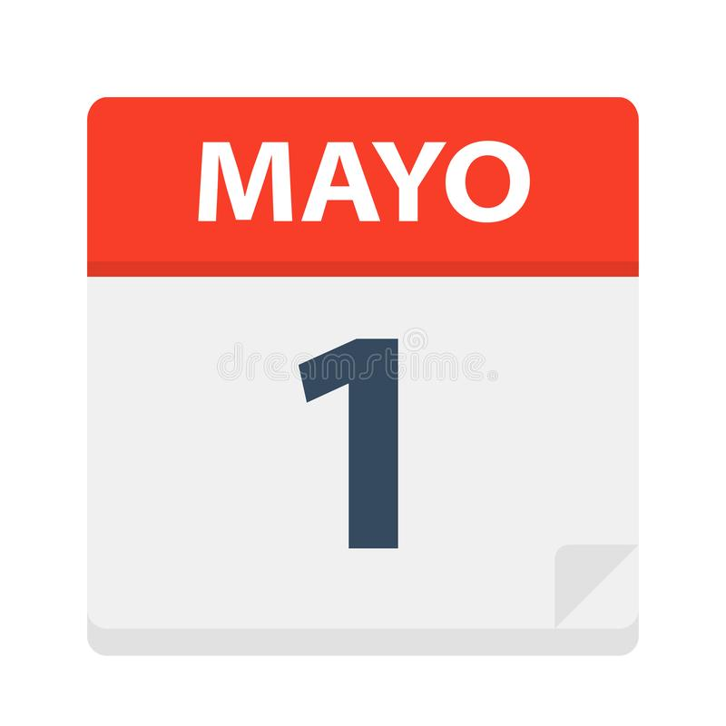 Mayo 1 - kalendersymbolen - Maj 1 Vektorillustration av det spanska kalenderbladet stock illustrationer