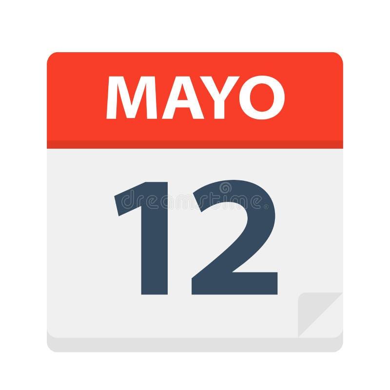 Mayo 12 - kalendersymbolen - Maj 12 Vektorillustration av det spanska kalenderbladet royaltyfri illustrationer