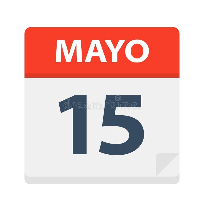 Mayo 15 - kalendersymbolen - Maj 15 Vektorillustration av det spanska kalenderbladet stock illustrationer