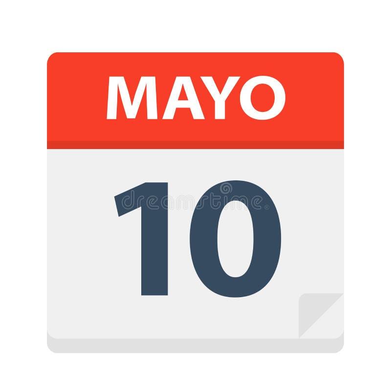 Mayo 10 - kalendersymbolen - Maj 10 Vektorillustration av det spanska kalenderbladet royaltyfri illustrationer