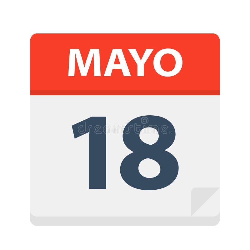 Mayo 18 - kalendersymbolen - Maj 18 Vektorillustration av det spanska kalenderbladet vektor illustrationer