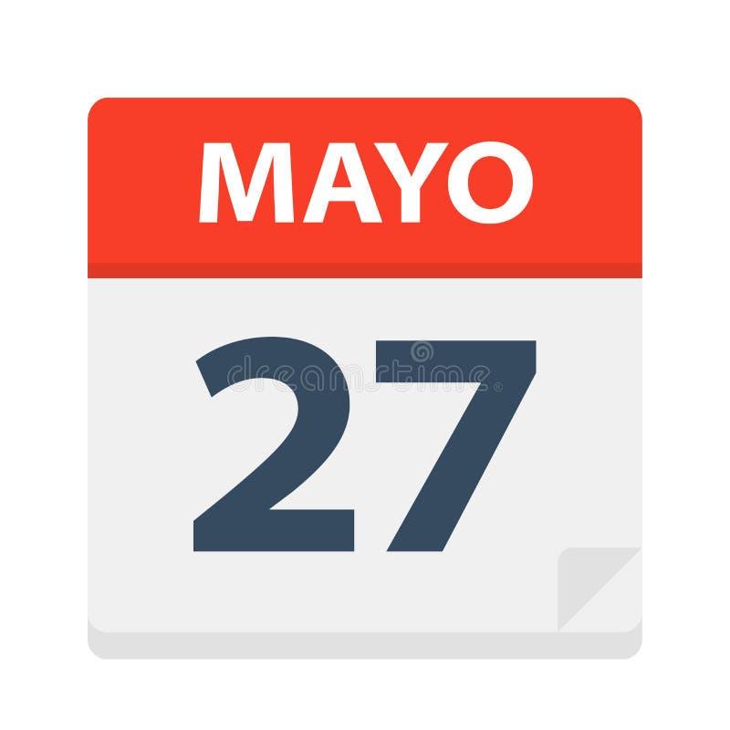 Mayo 27 - kalendersymbolen - Maj 27 Vektorillustration av det spanska kalenderbladet royaltyfri illustrationer