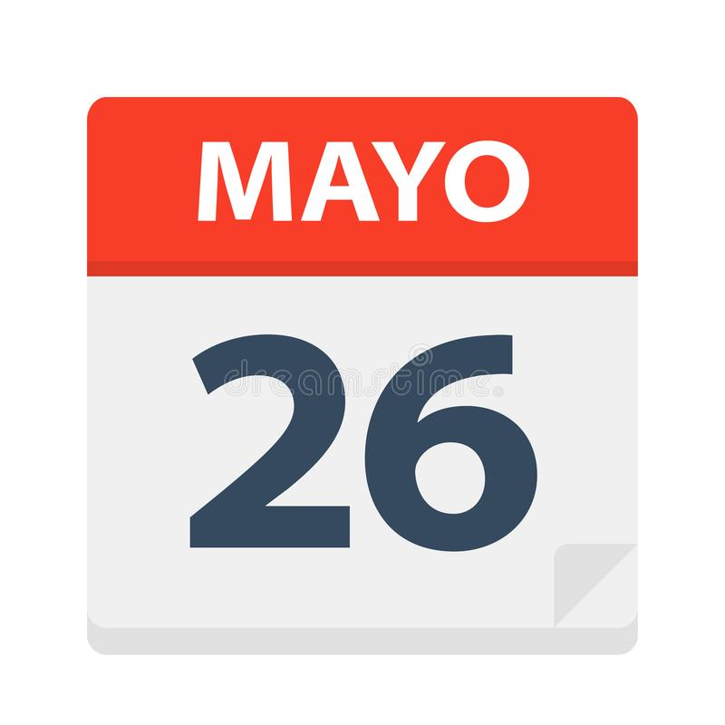 Mayo 26 - kalendersymbolen - Maj 26 Vektorillustration av det spanska kalenderbladet stock illustrationer