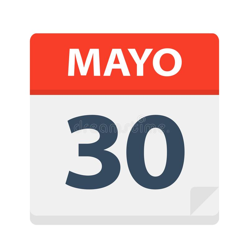Mayo 30 - kalendersymbolen - Maj 30 Vektorillustration av det spanska kalenderbladet stock illustrationer