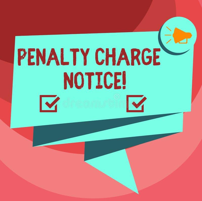 Meddelande för laddning för straff för textteckenvisning Begreppsmässiga fotoböter som utfärdades av polisen för mycket mindre fö royaltyfri illustrationer