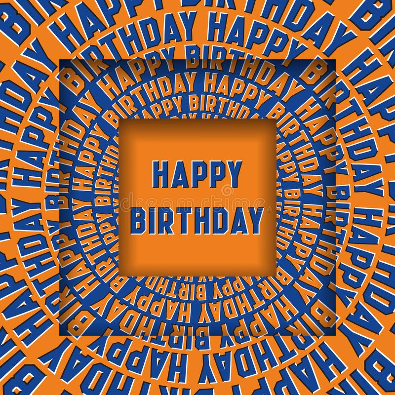 Meddelande för lycklig födelsedag i fyrkantiga ramar med rörande runda blåa orange ord Begrepp för optisk illusion stock illustrationer