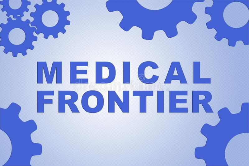 MEDICAL FRONTIER concept stock illustration