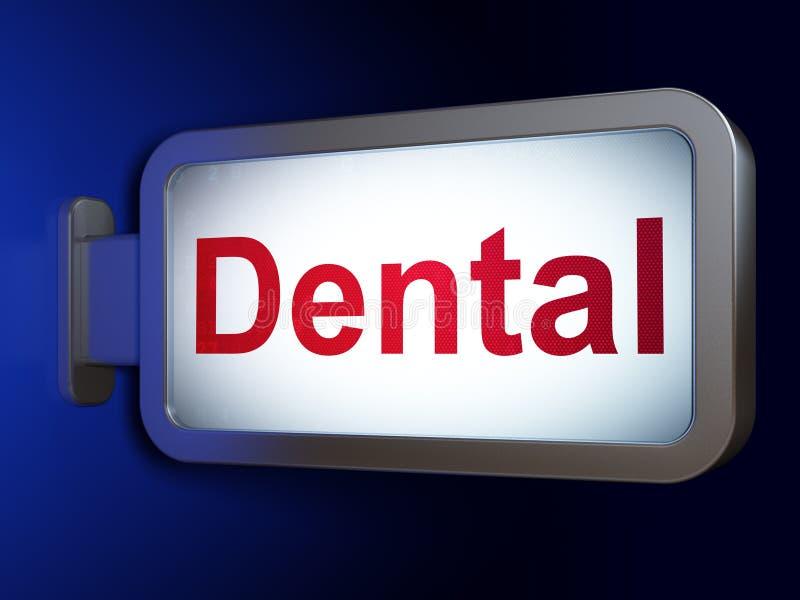 Medicine concept: Dental on billboard background. Medicine concept: Dental on advertising billboard background, 3D rendering royalty free illustration