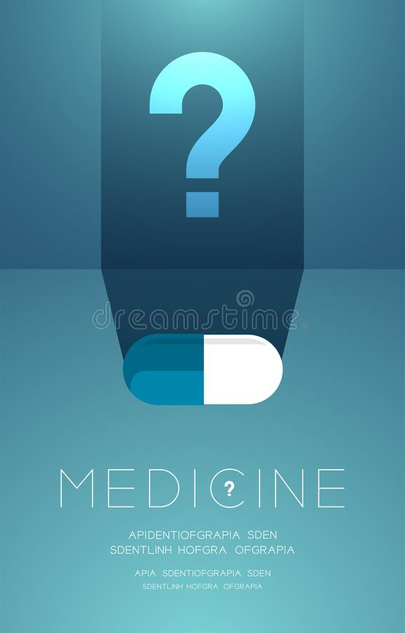 Medicine tablet with shadow and Question mark sign, Doubt problem concept idea poster or flyer template layout design illustration. Isolated on green gradients stock illustration
