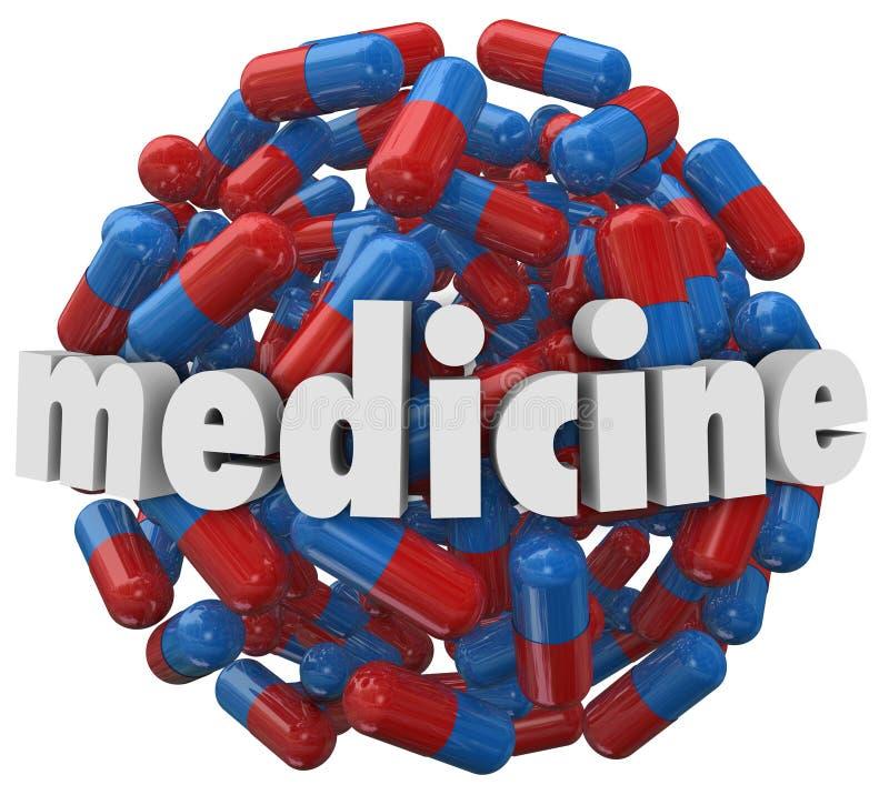 Medicine Word Prescription Pills Capsules. The word Medicine on a 3d ball or sphere of prescription pills or capsules stock illustration