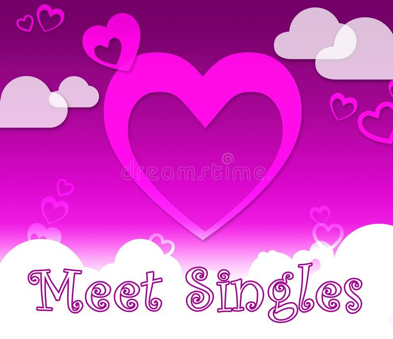 Meet Singles Indicates Find Lover And Romance. Meet Singles Hearts Indicates Find Lover And Romance stock illustration