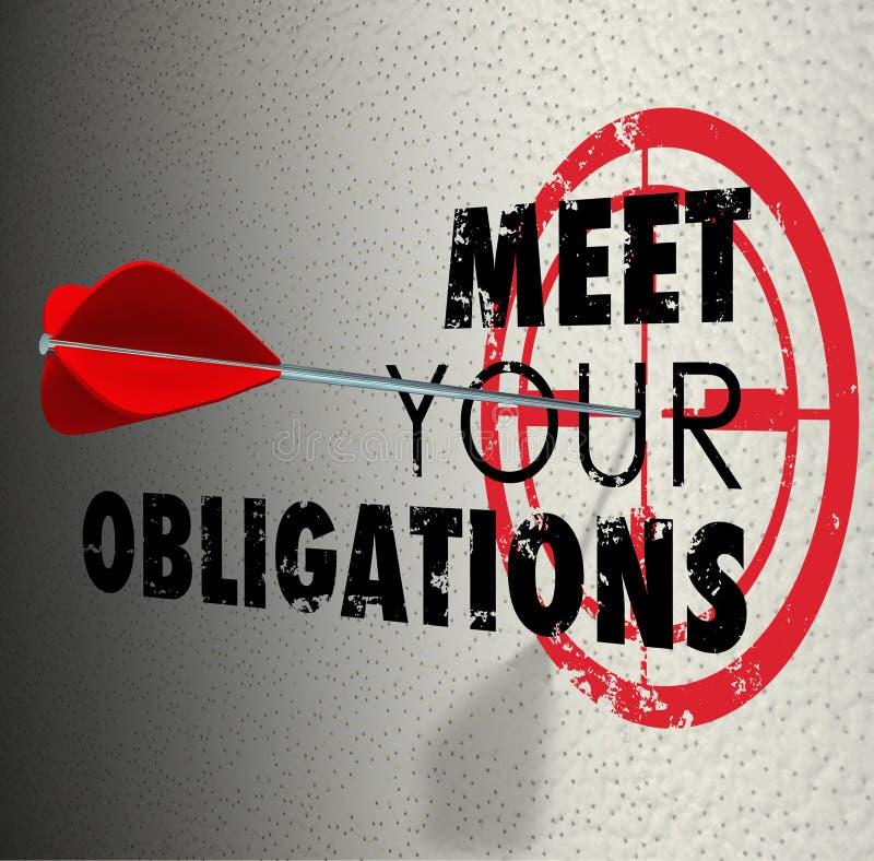 Meet Your Obligations Words Arrow Hitting Bulls-Eye Target stock illustration