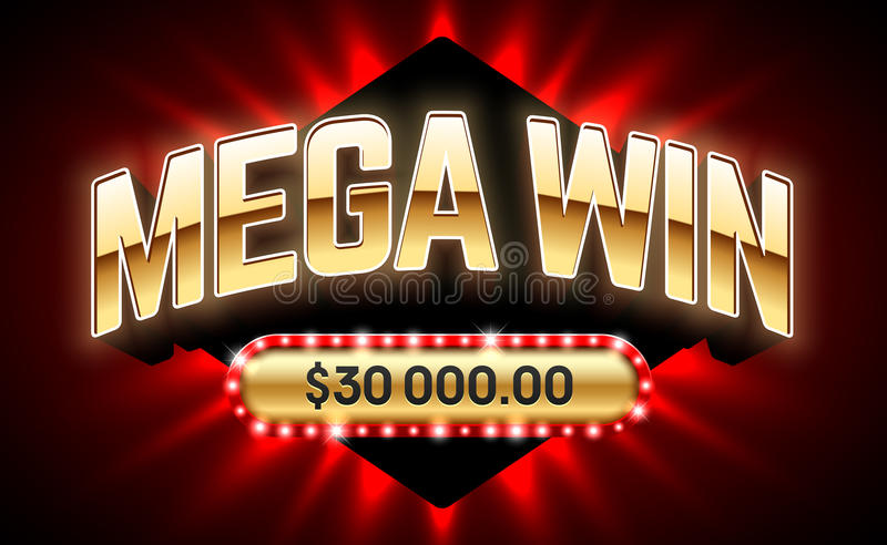Mega Win banner. For lottery or casino games such as poker, roulette, slot machines or card games royalty free illustration