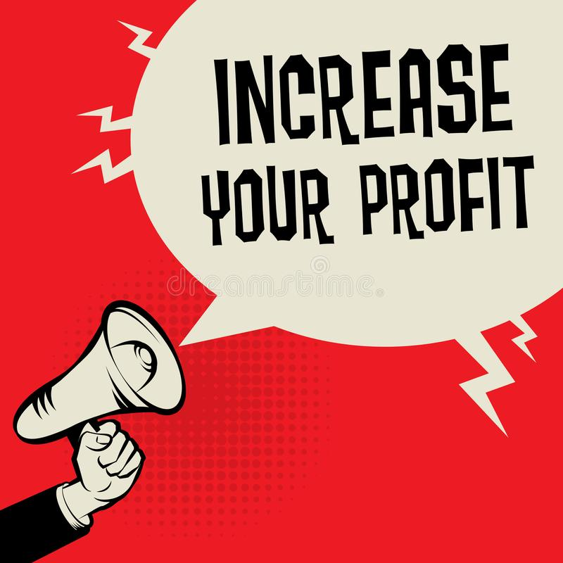 Increase Your profit business concept royalty free illustration