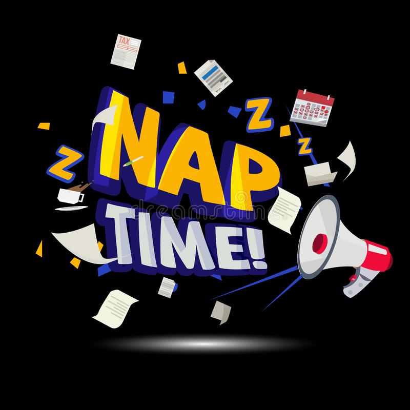 Megaphone shouting out to `Nap Time ` typographic. time to relax - vector. Illustration stock illustration