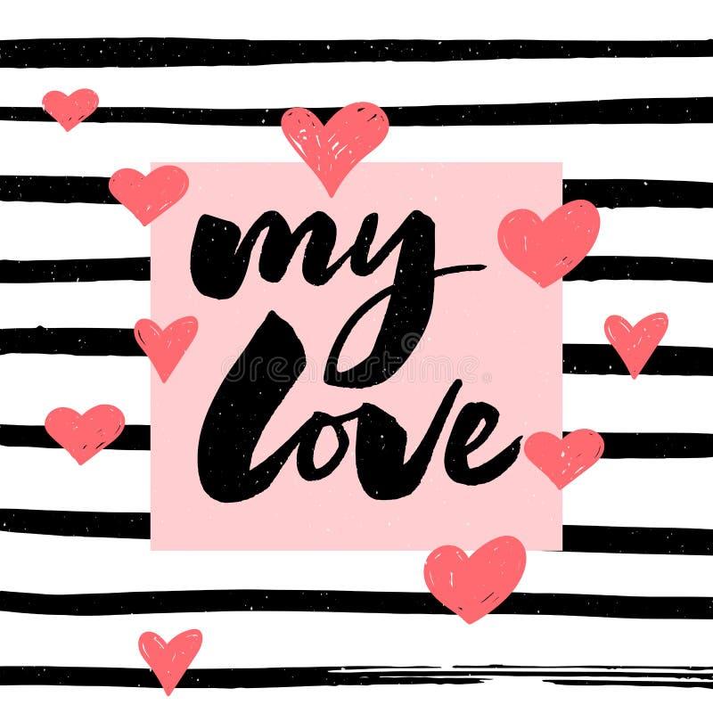 meine Liebeshandbeschriftung -- handgemachte Kalligraphiesloganbürsten-Tintenillustration stock abbildung