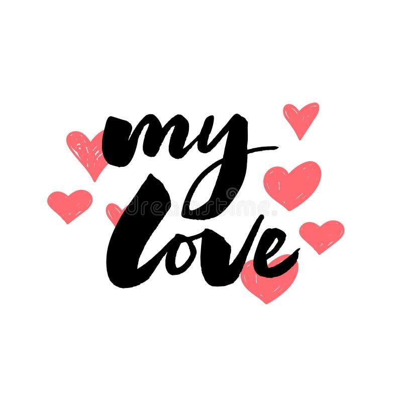 meine Liebeshandbeschriftung -- handgemachte Kalligraphiesloganbürsten-Tintenillustration vektor abbildung