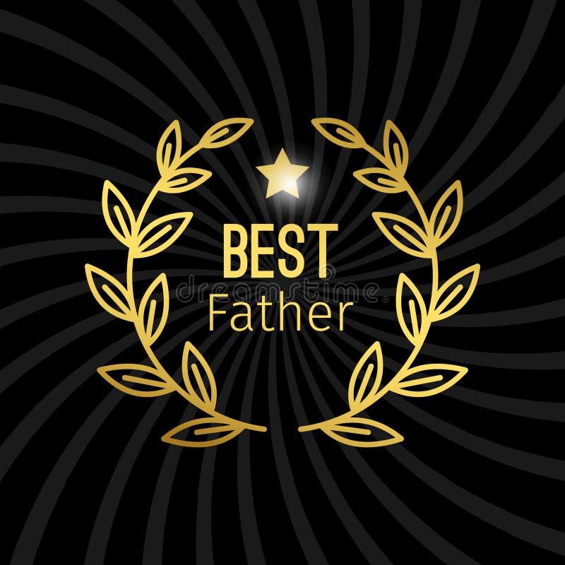 Mejor etiqueta de oro del padre con diseño del vector de la guirnalda stock de ilustración