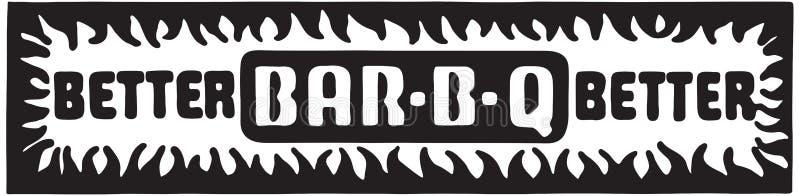 Mejore BarbBQ ilustración del vector