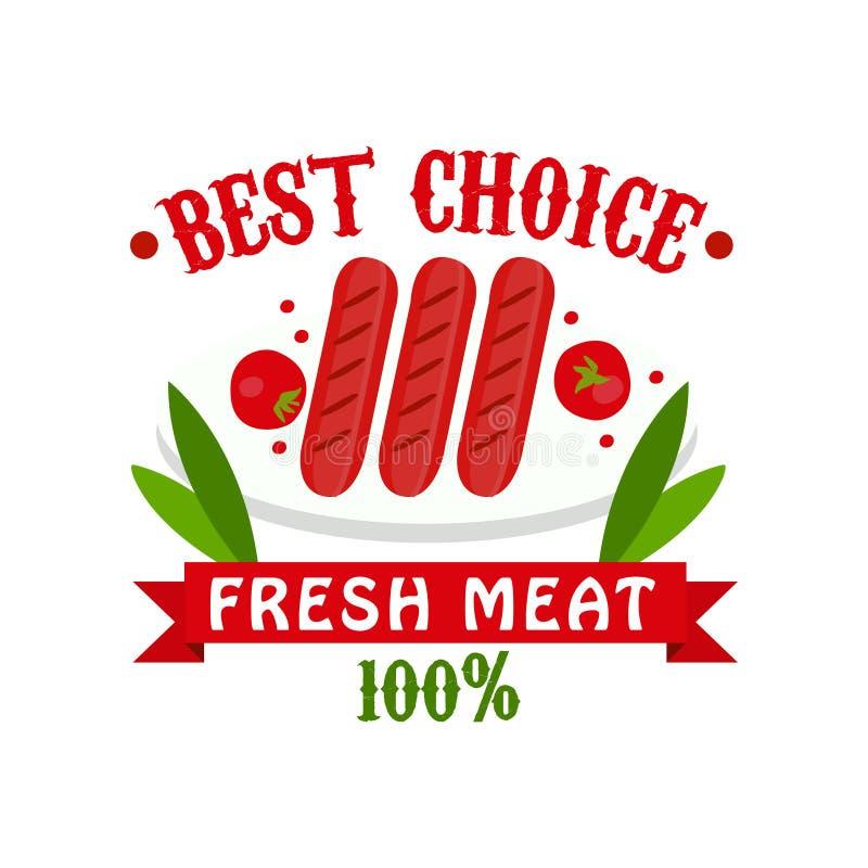 A melhor escolha, carne fresca 100 por cento, crachá para o açougue, mercado do fazendeiro, restaurante, café, vetor colorido de  ilustração stock
