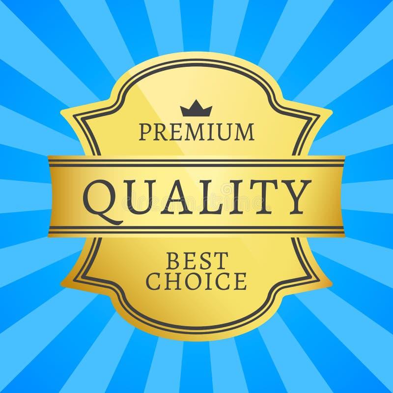 A melhor etiqueta dourada bem escolhida da qualidade superior isolada ilustração stock