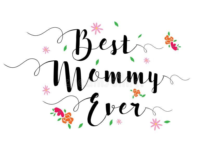 A melhor mamã nunca ilustração stock