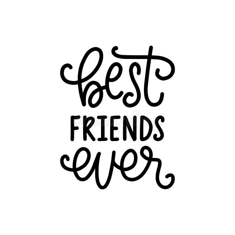 Melhores amigos nunca, rotulação da mão Vector o projeto caligráfico para o cartão do dia da amizade, o cartaz festivo etc. ilustração royalty free