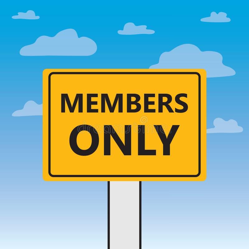 Members only written on a billboard. Vector illustration vector illustration