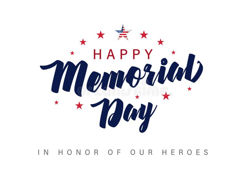 Memorial Day lettering banner. In honor of our heroes. Hand drawn text with stars for memorial day in USA. Calligraphic design for sale banner or poster vector