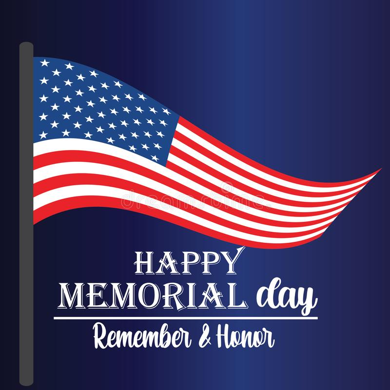 Memorial Day recuerda y honra con la bandera de los E.E.U.U., ejemplo del vector - El fichero del vector libre illustration