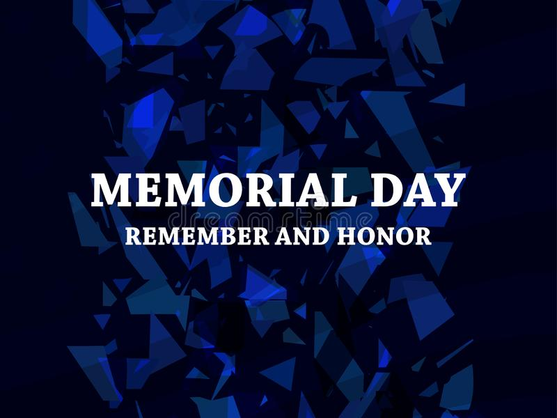 Memorial Day. Remember and Honor. Broken particles. Scatters of particles blue color. Geometric shapes. Vector. Illustration royalty free illustration