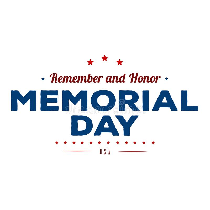 Memorial Day. Typography design layout for USA Memorial Day events, sales, promotion vector illustrator stock illustration