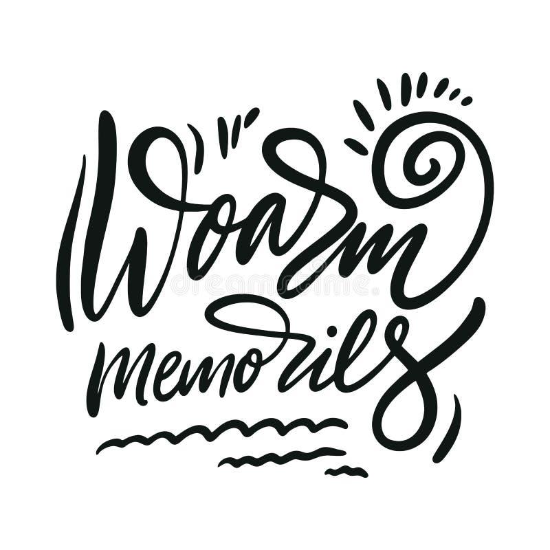 Memorias de Woarm Letras exhaustas de la cita del vector de la mano Tipograf?a de motivaci?n Aislado en el fondo blanco ilustración del vector