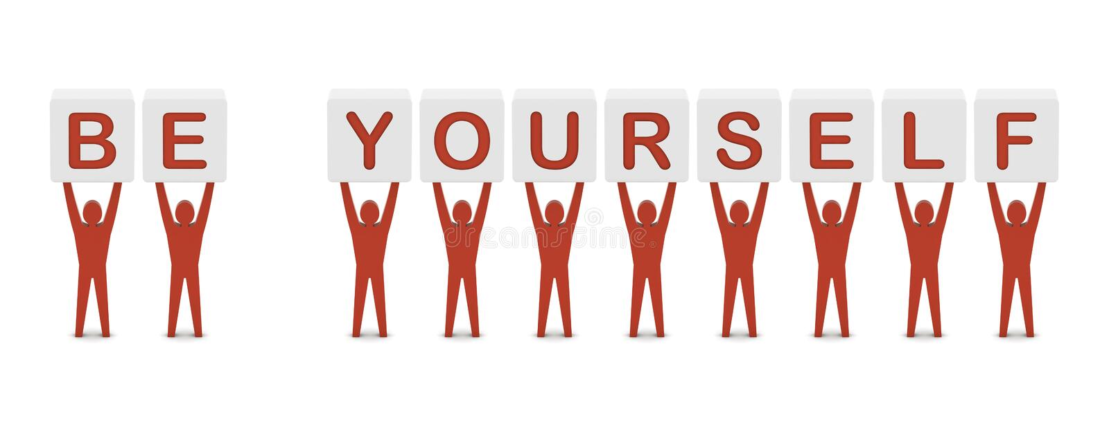 Download Men Holding The Phrase BE YOURSELF. Stock Illustration - Image: 32742559