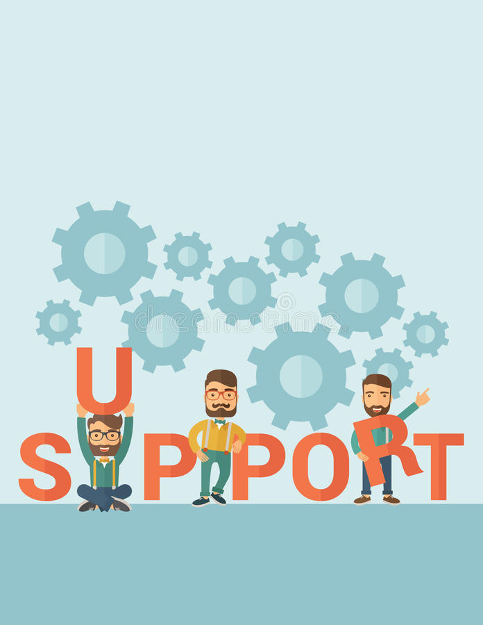 Men with support sign. Three hipster Caucasian businessmen with beard holding a letter, it is a support message they need help from others. Teamwork concept. A stock illustration