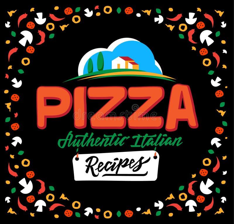 Menu ed iscrizione della copertura della pizza Fondo disegnato a mano con gli ingredienti freschi Illustrazione di vettore illustrazione vettoriale