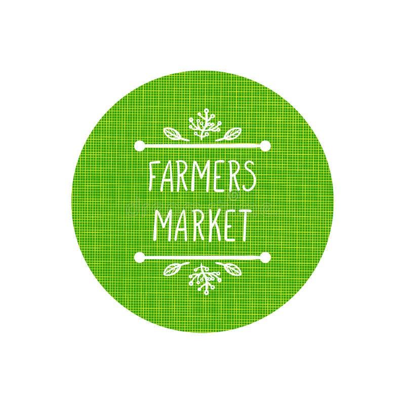 Mercato Logo Template degli agricoltori di vettore, cerchio strutturato verde e lettere disegnate a mano in scenetta con le fogli illustrazione vettoriale