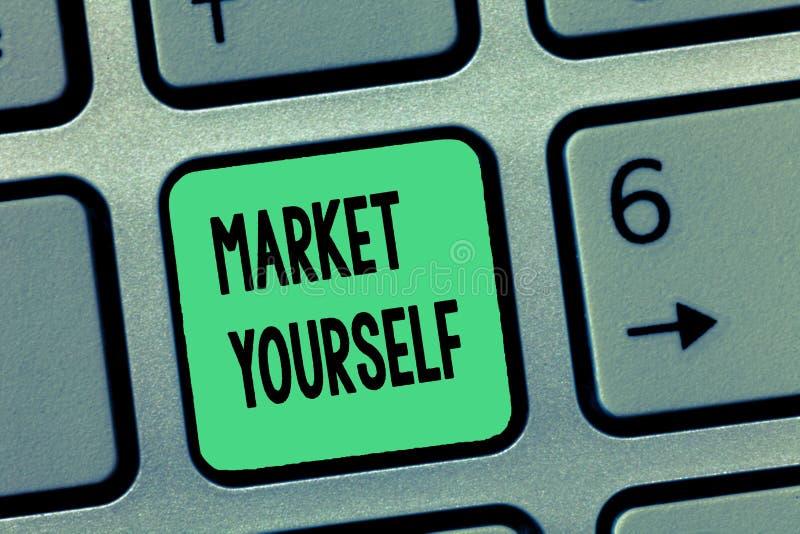 Mercato voi stessi del testo di scrittura di parola Concetto di affari per la fabbricazione per qualsiasi genere di compito e di  immagini stock libere da diritti