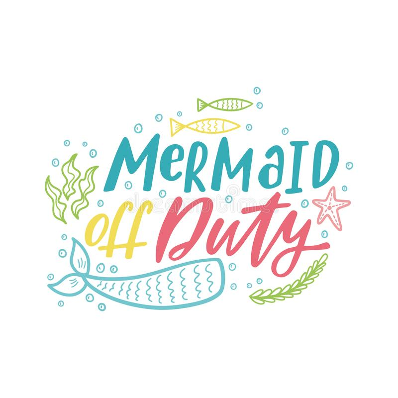 Mermaid cartoon vector illustration. Summer inspirational lettering phrase. royalty free stock photography